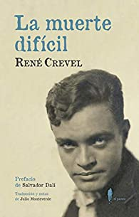 La muerte difícil par René Crevel