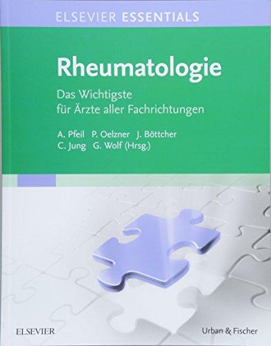 ELSEVIER ESSENTIALS Rheumatologie: Das Wichtigste für Ärzte aller Fachrichtungen