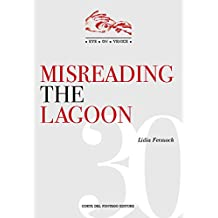 Misreading the Lagoon (Eye on Venice Book 30) (English Edition)