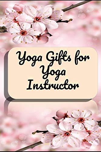 Yoga instructor appreciation gifts   Yoga Teacher Notebook: Yoga Scientist gifts journal   Best Yoga trainer appreciation gifts notebook  Yoga ... for instructor   yoga gifts   yoga journal