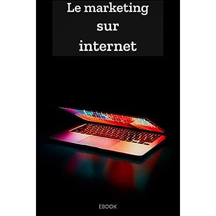 LE MARKETING SUR INTERNET