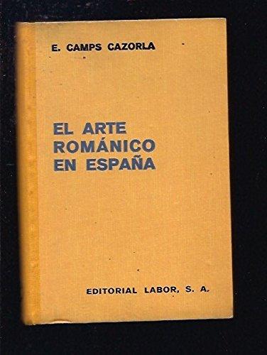 El Arte Románico En España