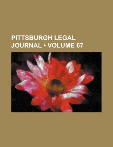 Pittsburgh Legal Journal (Volume 67)