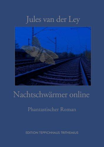 Nachtschwärmer Online: Phantastischer Roman