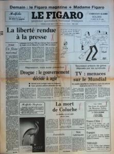 FIGARO (LE) N? 13002 du 20-06-1986 la liberte rendue a la presse - la loi fillioud drogue , un fleau national par clos la mort de coluche, il s'est tue a moto pres de grasse - insondable par frossard siderurgie, le p.d.g. d'usinor reagit violement au rapport gandois l parti socialiste de felipe gaonzalez et les elections - france et chine, visite de hu yaobang les trous de memoires de fabius par wajsman et par jobert et saussez greve a la tele , menaces sur le mundia par Collectif