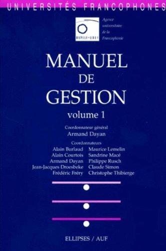 Manuel de gestion, volume 1