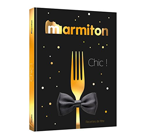 Marmiton - Chic ! par Collectif