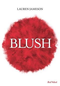 Blush (Poche) par [Jameson, Lauren]
