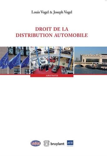 Droit de la distribution automobile par Louis Vogel, Joseph Vogel