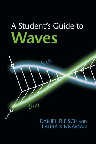 A Student's Guide to Waves (Student's Guides) por Fleisch