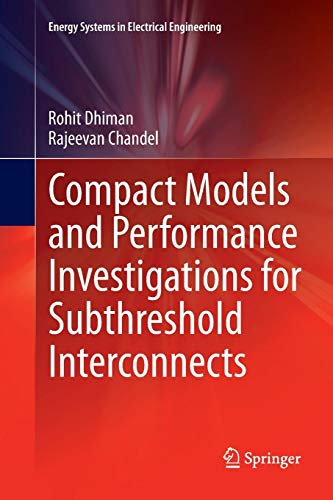 Compact Models and Performance Investigations for Subthreshold Interconnects (Energy Systems in Electrical Engineering) Power Sub-station