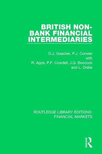 British Non-Bank Financial Intermediaries (Routledge Library Editions: Financial Markets)