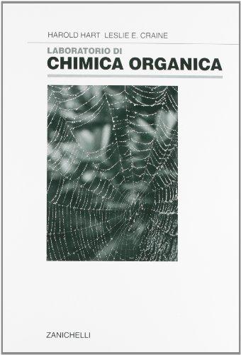 Laboratorio di chimica organica. Per le Scuole superiori