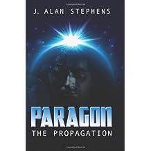 Paragon: The Propagation