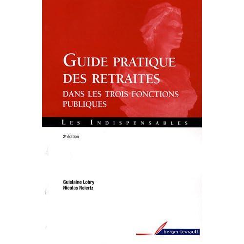 Guide pratique des retraites dans les trois fonctions publiques