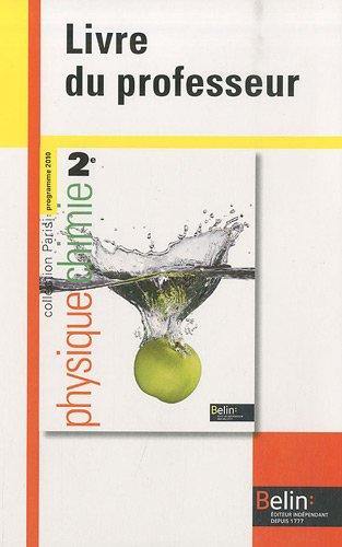 Physique Chimie 2e : Livre du professeur, programme 2010