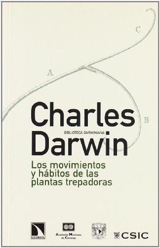 Movimientos Y Habitos Plantas Tre (Fuera de Colección) por Charles Darwin
