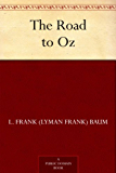 The Road to Oz (Oz Series Book 5)