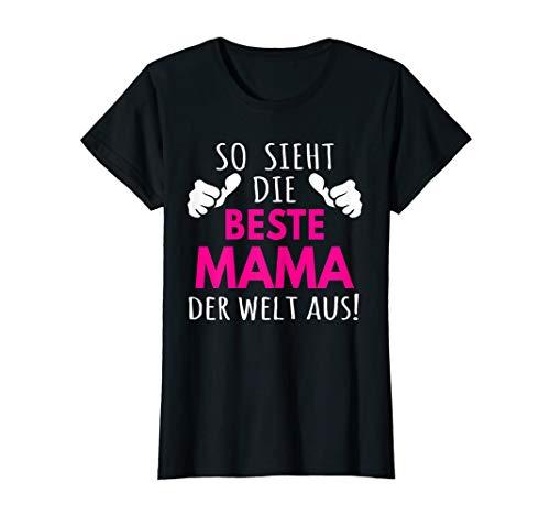 Mama Blue Damen T-shirt (Damen So sieht die beste Mama der Welt aus T-Shirt Muttertag)
