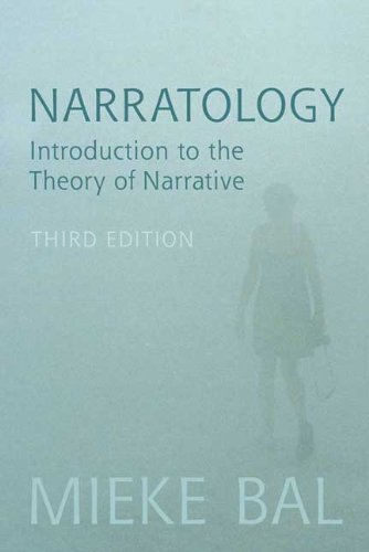 Narratology: Introduction to the Theory of Narrative by Mieke Bal (2009-04-01)