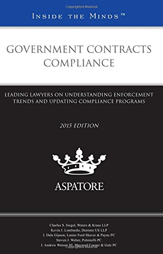 government-contracts-compliance-2015-leading-lawyers-on-understanding-enforcement-trends-and-updatin