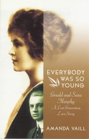 Portada del libro Everybody Was So Young by Amanda Vaill (1999-10-07)