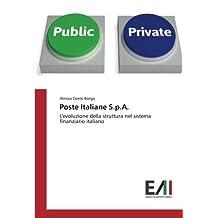 Poste Italiane S.p.A.: L'evoluzione della struttura nel sistema finanziario italiano