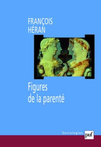 Figures de la parenté par Héran François