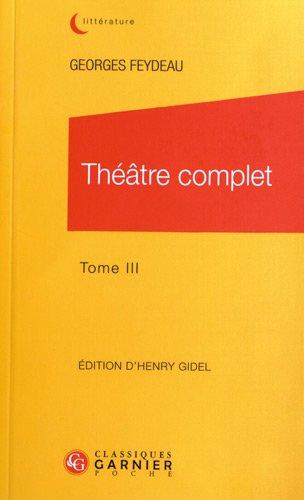 Théâtre complet : Tome 3