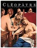 Cléopâtre dans le miroir de l'art occidental