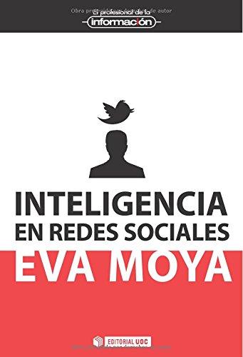 Inteligencia en redes sociales (EL PROFESIONAL DE LA INFORMACIÓN)