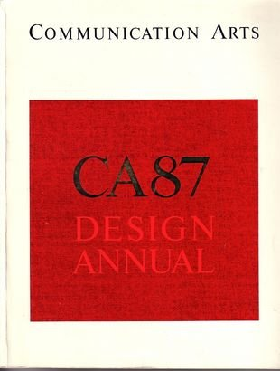 Annual Design Ca (Communication Arts  CA 87 Design Annual)