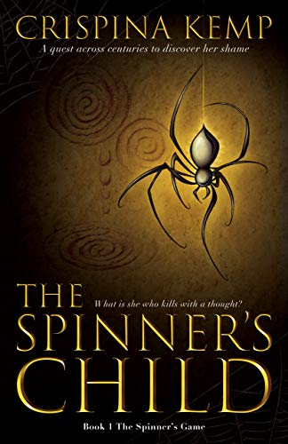 The Spinner's Child (The Spinner's Game Book 1) by [Kemp, Crispina]