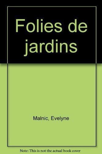 FOLIES DE JARDIN