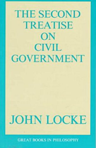 The Second Treatise of Civil Government (Great Books in Philosophy)