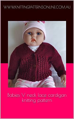 Babies V neck lace cardigan knitting pattern - Joy (English Edition) -