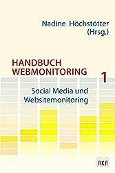Handbuch Webmonitoring 1: Social Media und Websitemonitoring