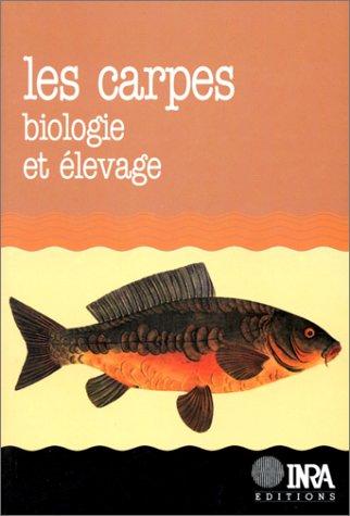 Les Carpes : biologie et élevage