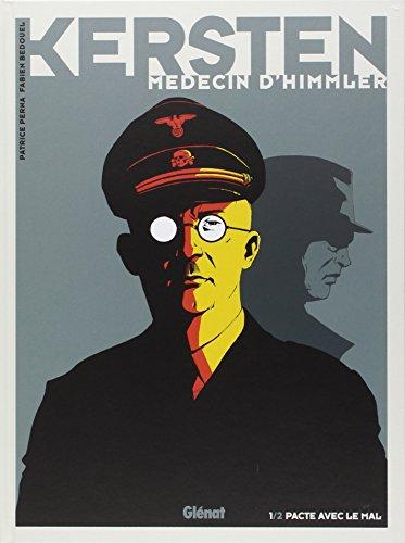 Kersten, médecin d'Himmler - Tome 01 : Pacte avec le diable