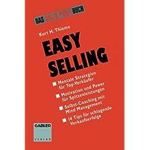 Easy Selling. Mentale Strategien für Top- Verkäufer.
