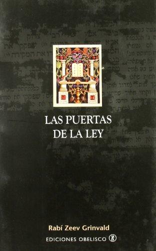 Las puertas de la ley (CABALA Y JUDAISMO) por ZEEV RABÍ GRINVALD