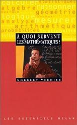 À quoi servent les mathématiques ?
