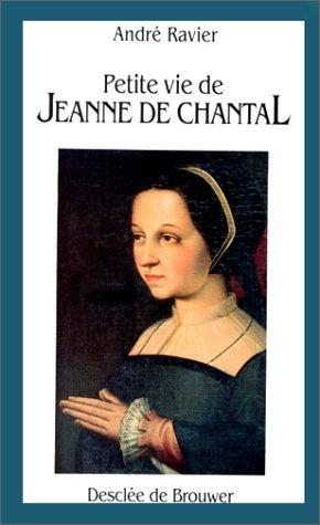 Petite vie de Jeanne de Chantal