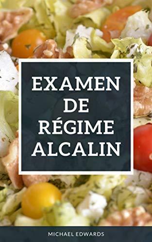Téléchargez Régime Alcalin : Examen de Régime Alcalin EPUB gratuitement en Français