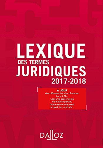 Lexique des termes juridiques 2017-2018 - 25e éd.
