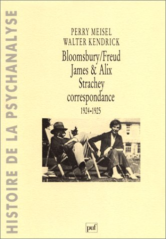 BLOOSMBURY, FREUD, JAMES ET ALIX STRACHEY. Correspondance, 1924-1925