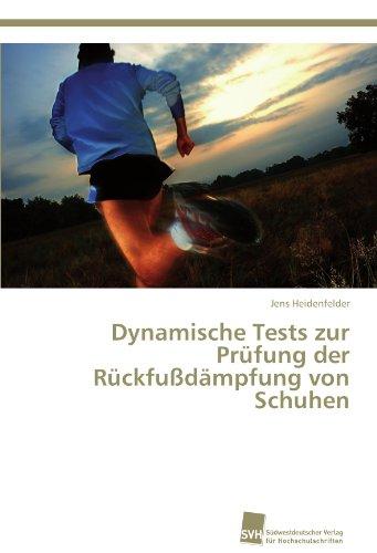 Dynamische Tests zur Prüfung der Rückfußdämpfung von Schuhen