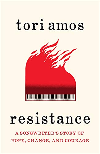 Resistance: A Songwriter's Story of Hope, Change and Courage (English Edition)