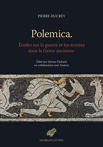 Polemica : Etudes sur la guerre et les armées dans la Grèce ancienne