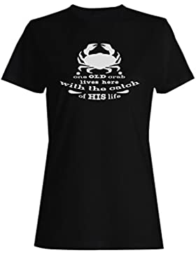 Un Viejo Cangrejo Vive Aquí camiseta de las mujeres n607f